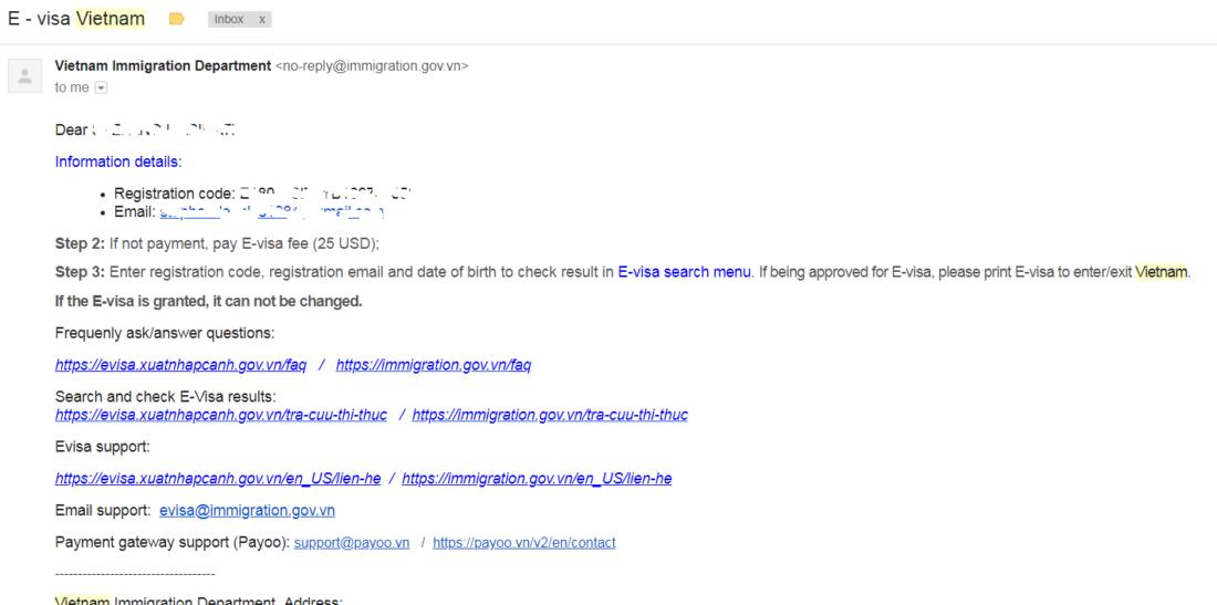 riceverete una mail che, oltre a segnalarvi che avete compilato il form per richiedere il visto per il vietnam elettronico (e-visa), vi indica i prossimi passi da effettuare