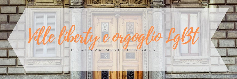 Itinerario dedicato alla zona di Porta Venezia a Milano